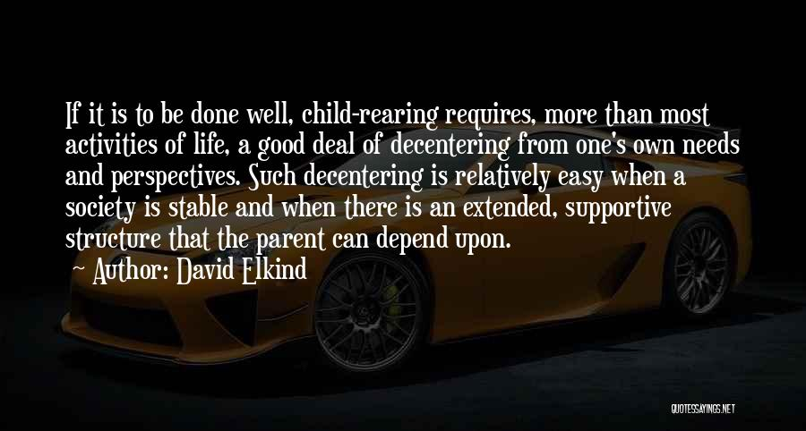 Easy Life Quotes By David Elkind