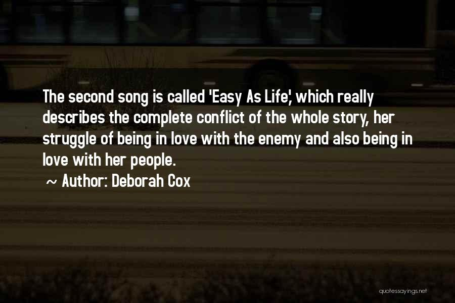 Easy Life Quotes By Deborah Cox