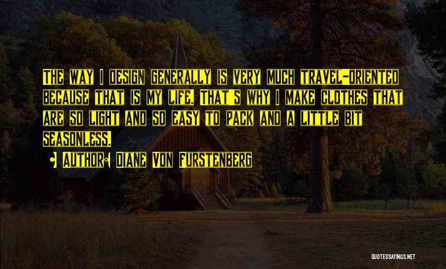 Easy Life Quotes By Diane Von Furstenberg
