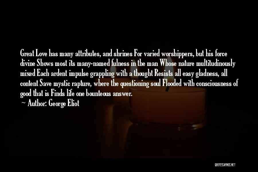 Easy Life Quotes By George Eliot