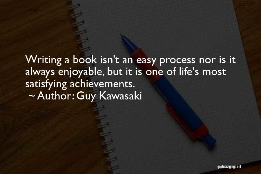 Easy Life Quotes By Guy Kawasaki