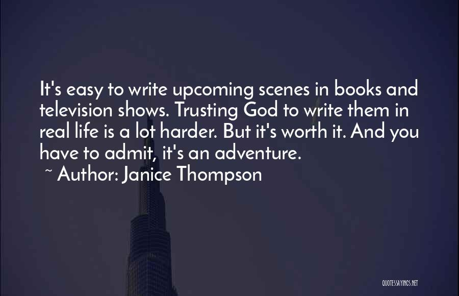 Easy Life Quotes By Janice Thompson