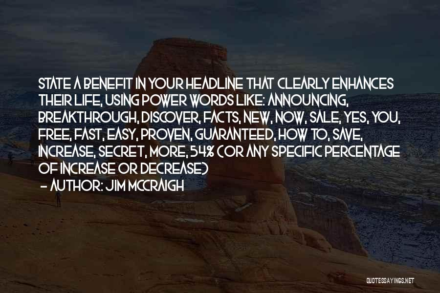 Easy Life Quotes By Jim McCraigh