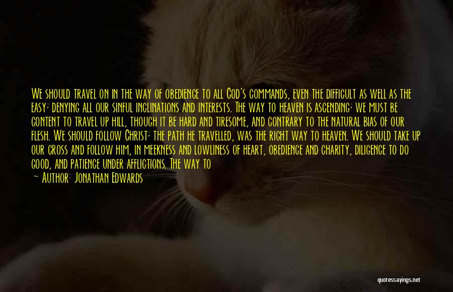 Easy Life Quotes By Jonathan Edwards