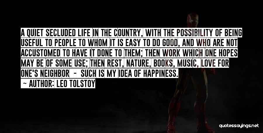 Easy Life Quotes By Leo Tolstoy