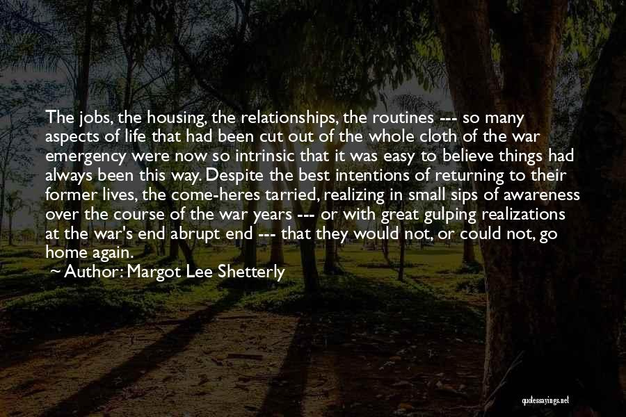 Easy Life Quotes By Margot Lee Shetterly
