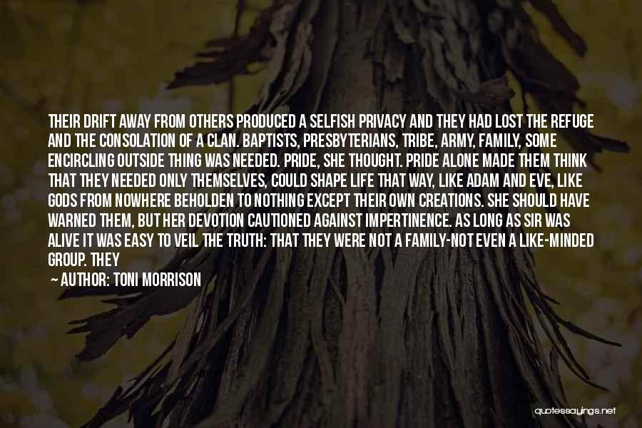 Easy Life Quotes By Toni Morrison
