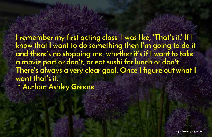 Eat Me Out Quotes By Ashley Greene