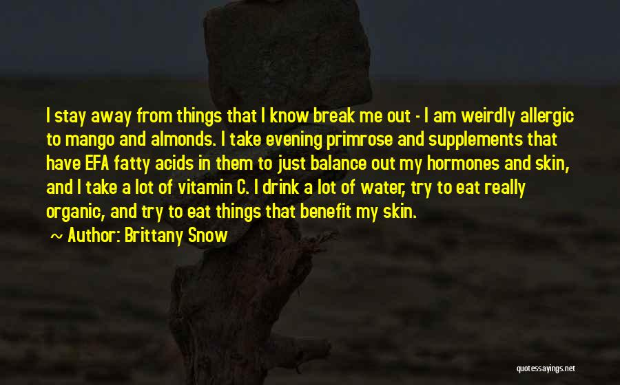 Eat Me Out Quotes By Brittany Snow
