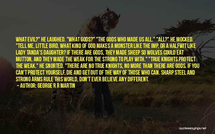 Eat Me Out Quotes By George R R Martin
