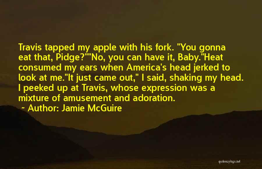 Eat Me Out Quotes By Jamie McGuire