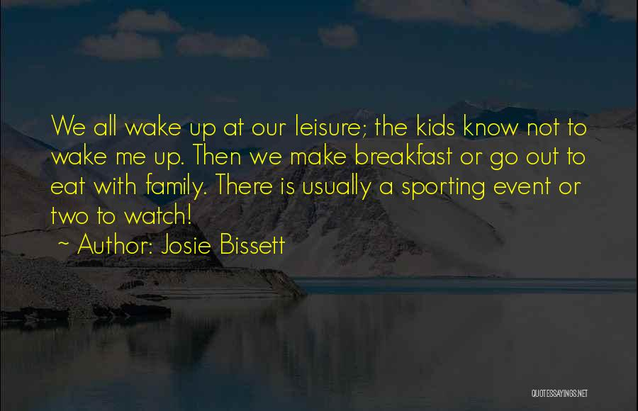 Eat Me Out Quotes By Josie Bissett
