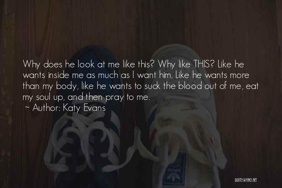 Eat Me Out Quotes By Katy Evans