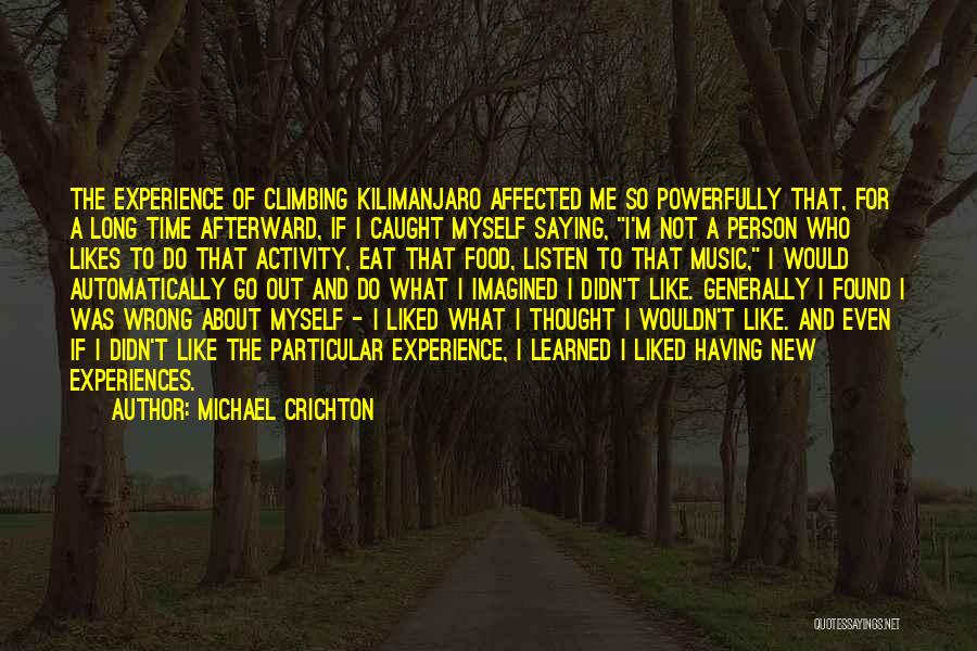 Eat Me Out Quotes By Michael Crichton