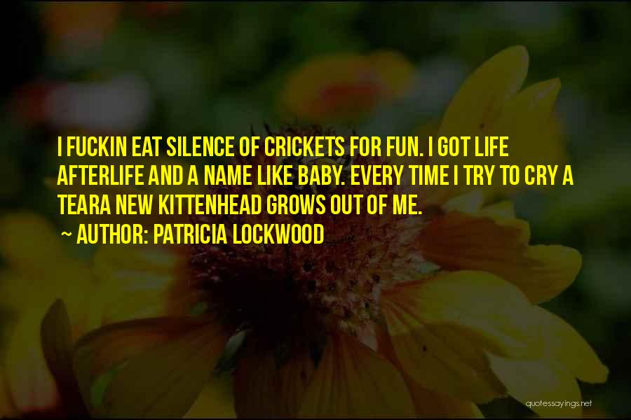 Eat Me Out Quotes By Patricia Lockwood