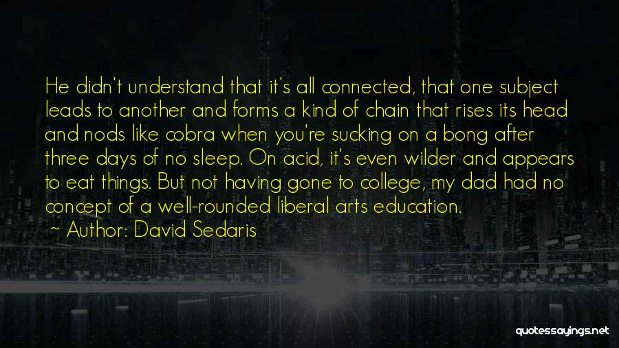 Eat Well Sleep Well Quotes By David Sedaris
