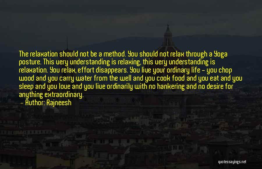 Eat Well Sleep Well Quotes By Rajneesh