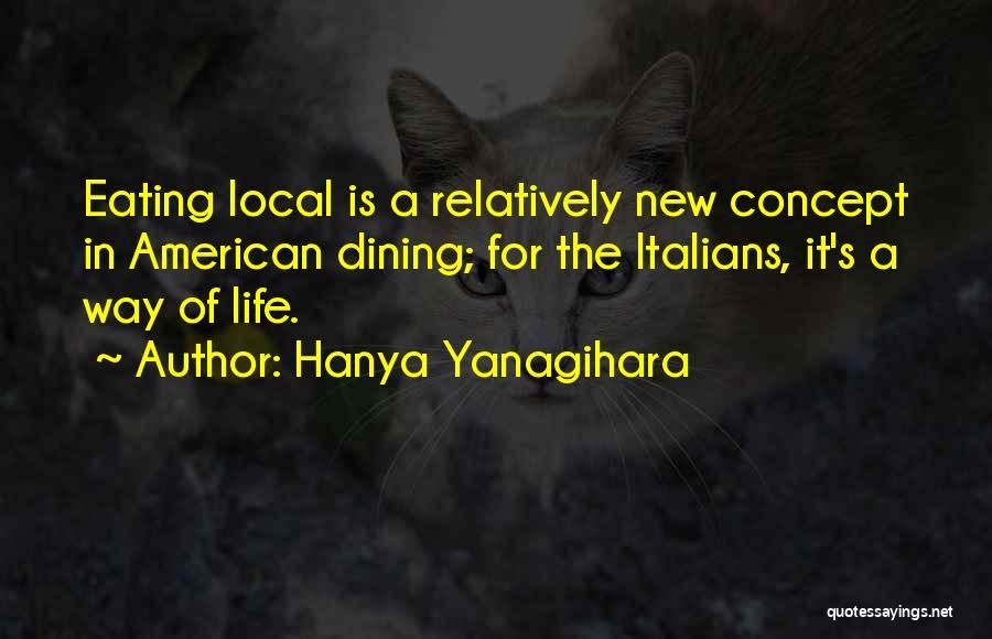 Eating And Dining Quotes By Hanya Yanagihara