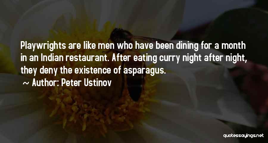 Eating And Dining Quotes By Peter Ustinov