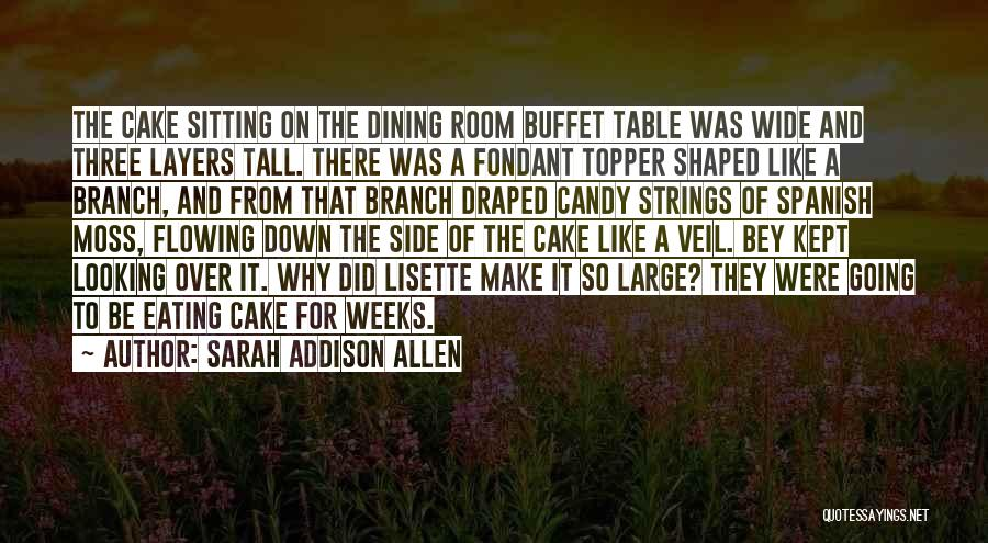 Eating Buffet Quotes By Sarah Addison Allen