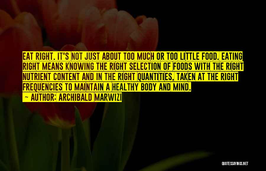 Top 30 Quotes & Sayings About Eating Healthy Foods