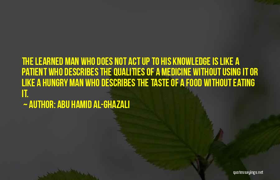 Eating Whatever You Want Quotes By Abu Hamid Al-Ghazali