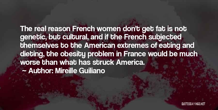 Eating Whatever You Want Quotes By Mireille Guiliano