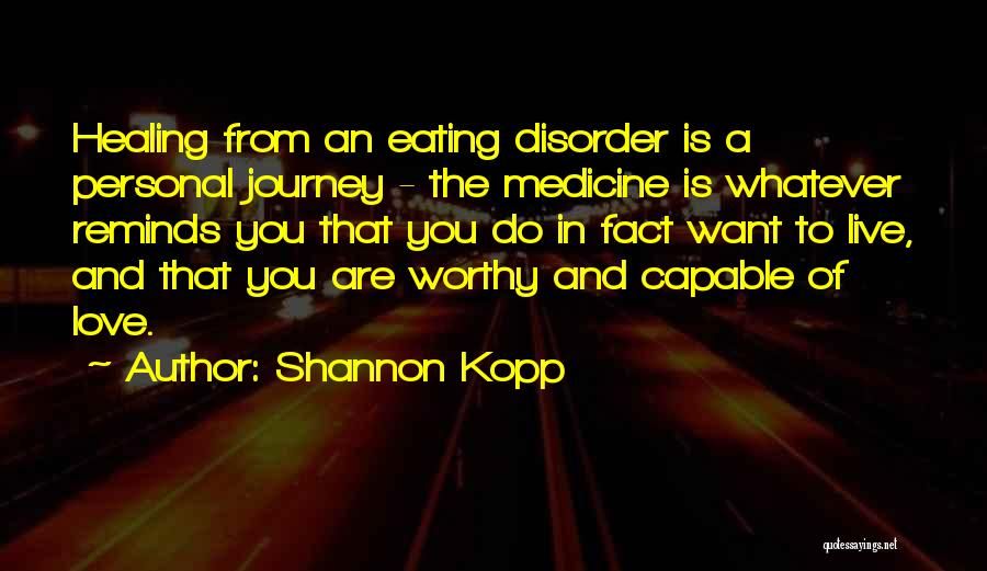 Eating Whatever You Want Quotes By Shannon Kopp