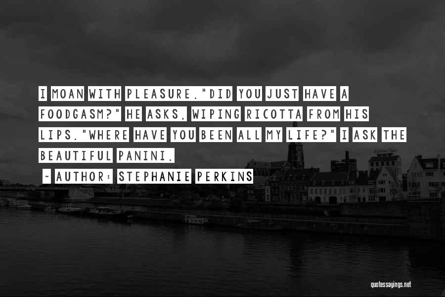 Eating Whatever You Want Quotes By Stephanie Perkins
