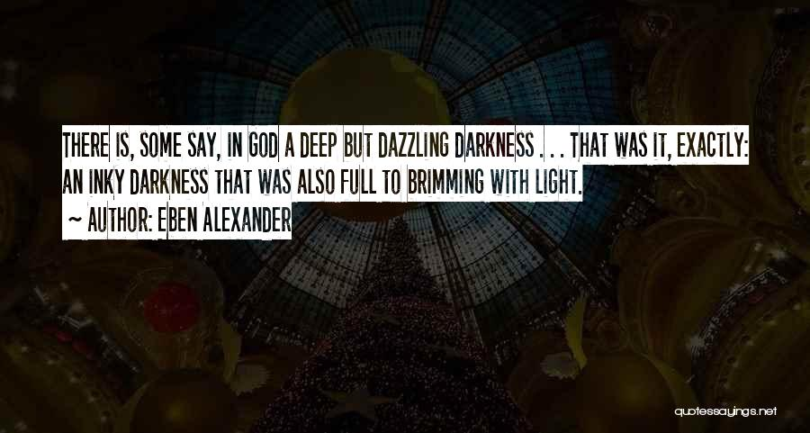 Eben Alexander Quotes 1099425