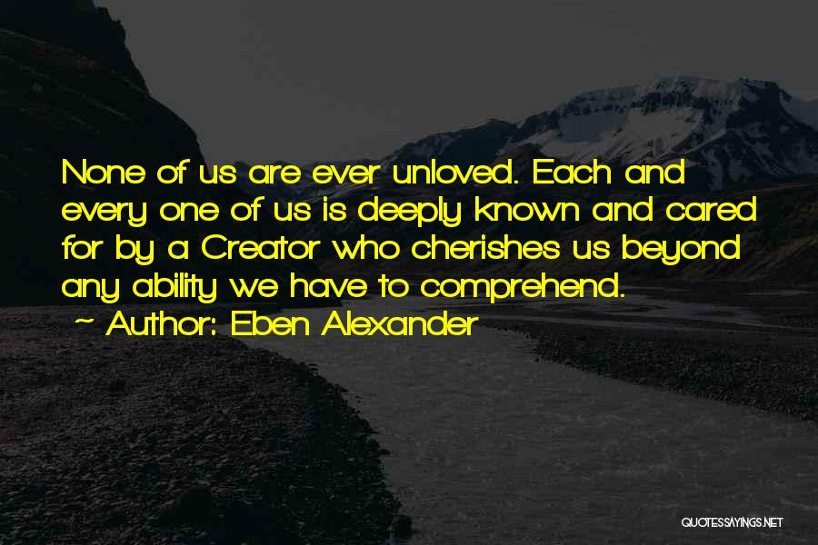 Eben Alexander Quotes 1288850