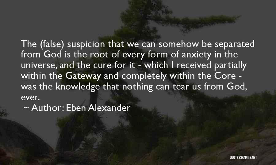 Eben Alexander Quotes 1493965