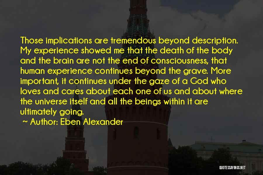 Eben Alexander Quotes 1533924
