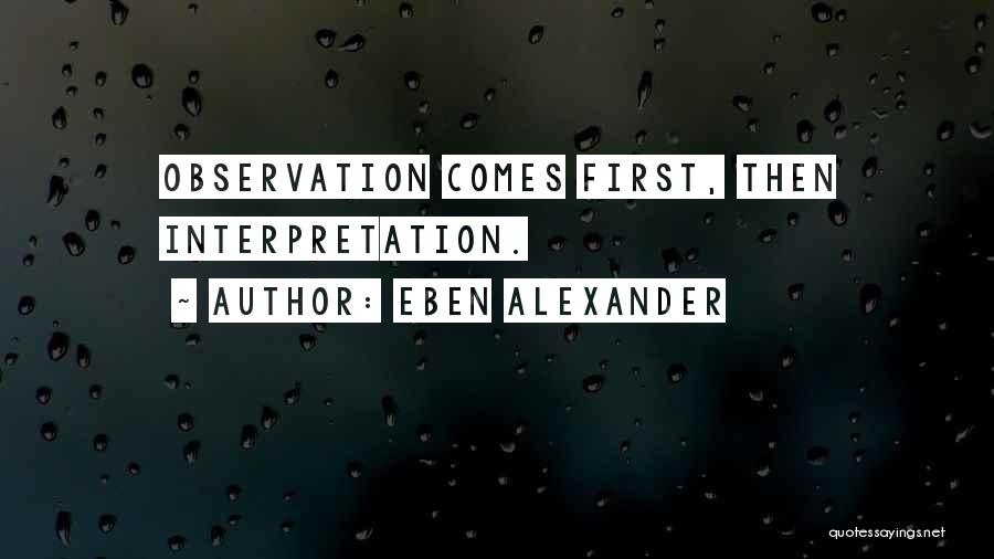 Eben Alexander Quotes 1571025