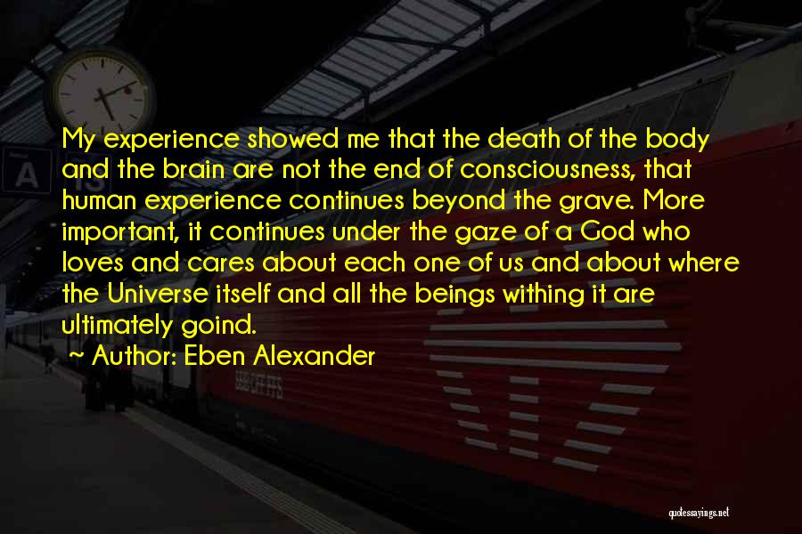 Eben Alexander Quotes 1941952