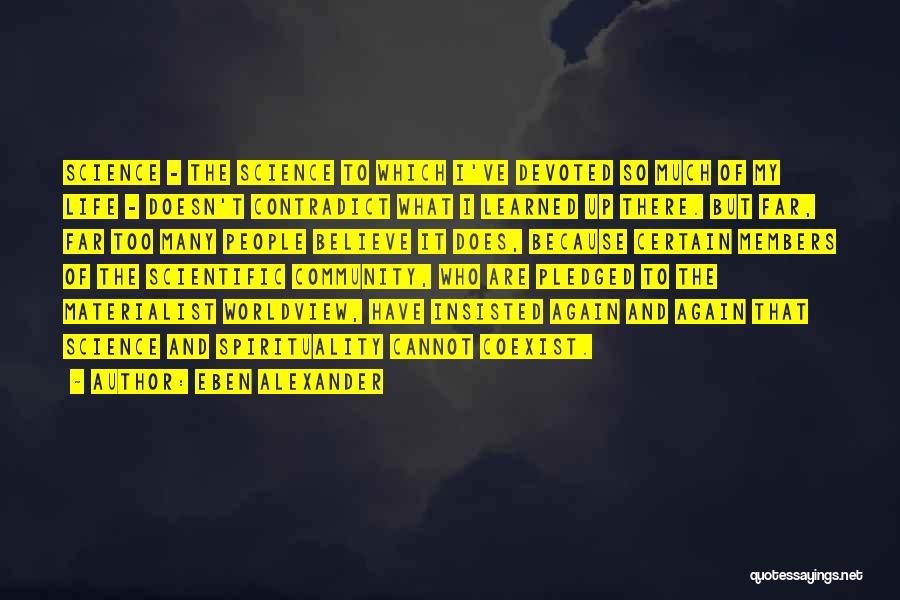 Eben Alexander Quotes 2005404