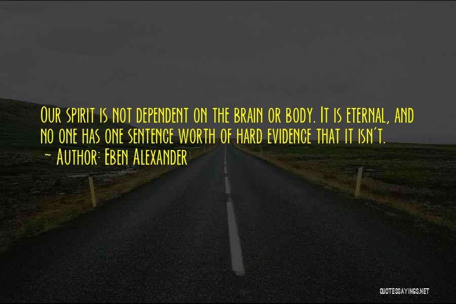 Eben Alexander Quotes 214044