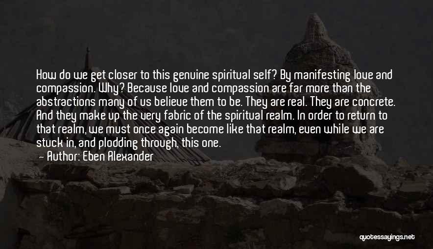 Eben Alexander Quotes 535921