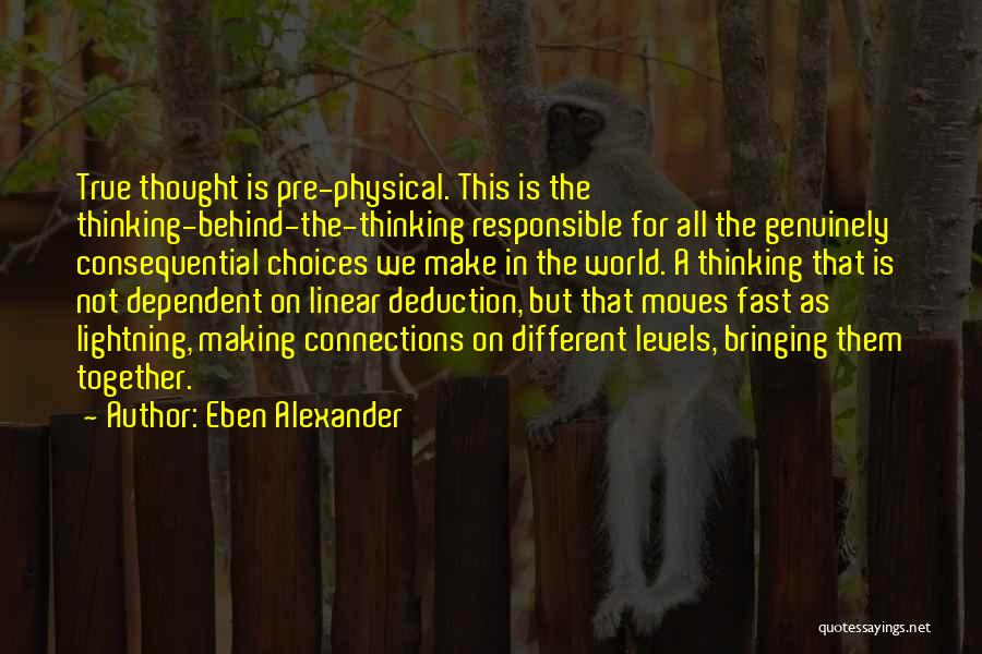 Eben Alexander Quotes 85232