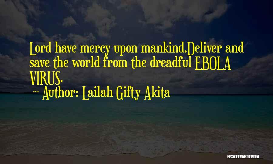 Ebola Disease Quotes By Lailah Gifty Akita