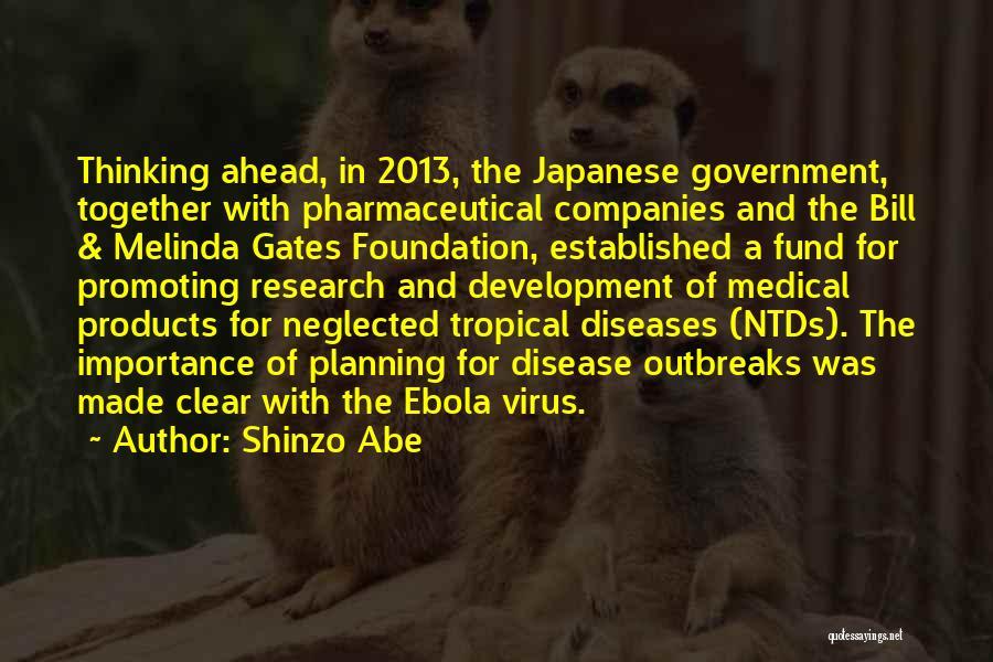 Ebola Disease Quotes By Shinzo Abe