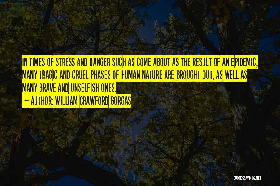 Ebola Disease Quotes By William Crawford Gorgas