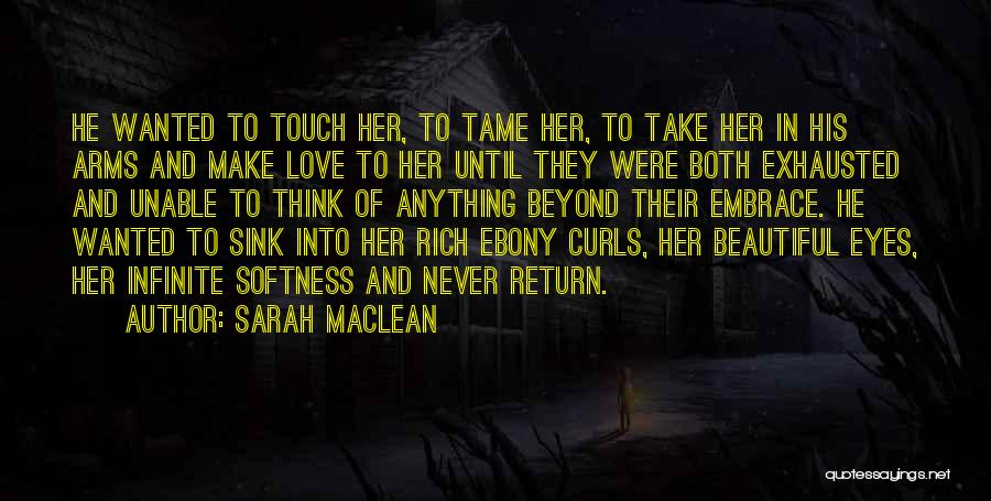 Ebony Love Quotes By Sarah MacLean