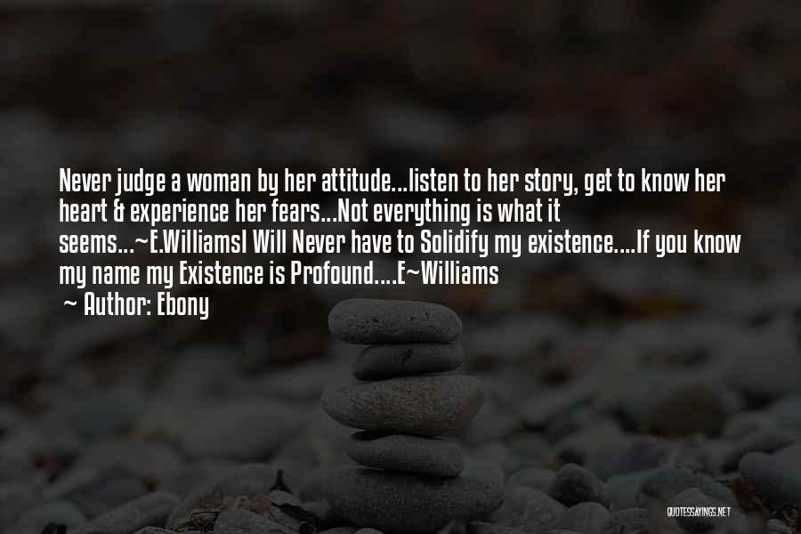 Ebony Quotes 540501