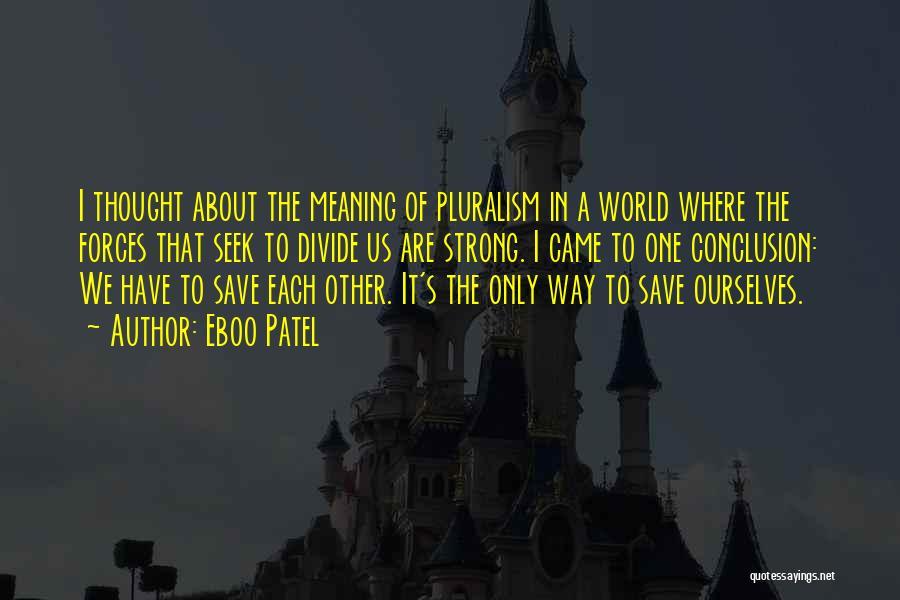 Eboo Patel Quotes 1447026