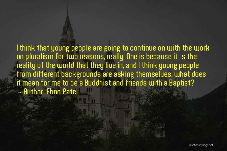 Eboo Patel Quotes 2043032