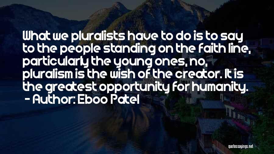 Eboo Patel Quotes 342097