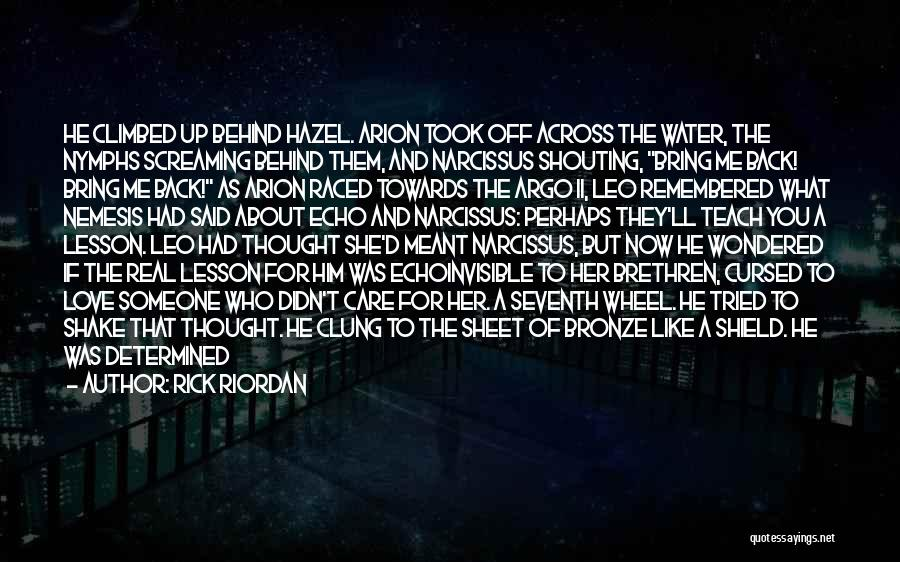Echo And Narcissus Quotes By Rick Riordan