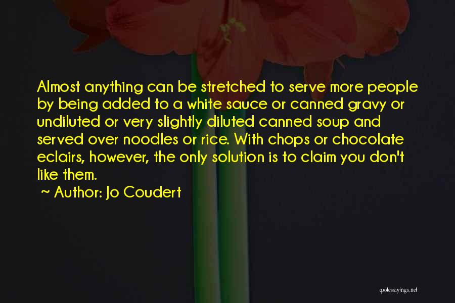 Eclairs Quotes By Jo Coudert