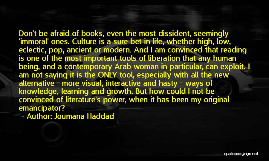Eclectic Life Quotes By Joumana Haddad